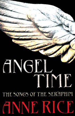 Angel Time: The Songs of the Seraphim 1 book
