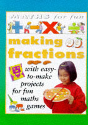 Making Fractions by Andrew King