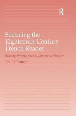 Seducing the Eighteenth-Century French Reader book
