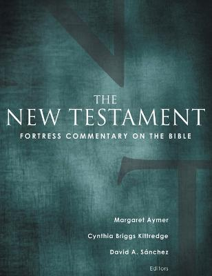 Fortress Commentary on the Bible by Margaret Aymer