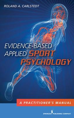Evidence-Based Applied Sport Psychology book