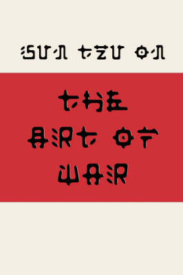 Sun Tzu on the Art of War (Fusaka Style) by Sun Tzu