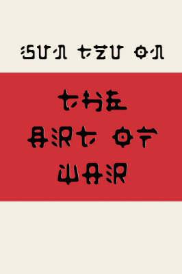 Sun Tzu on the Art of War (Fusaka Style) by Sun Tzu