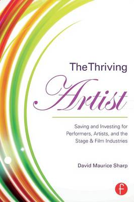 The Thriving Artist by David Maurice Sharp