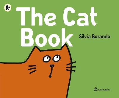 The Cat Book: a minibombo book by Silvia Borando