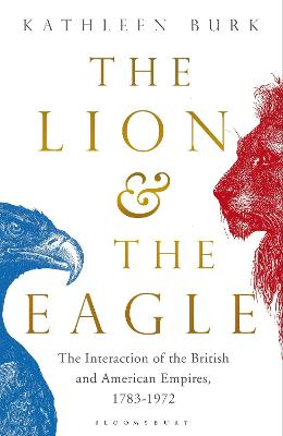 The Lion and the Eagle by Kathleen Burk