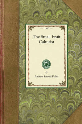 Small Fruit Culturist book