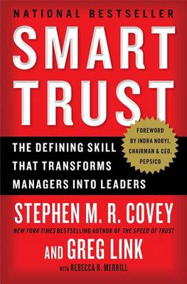 Smart Trust by Stephen M R Covey