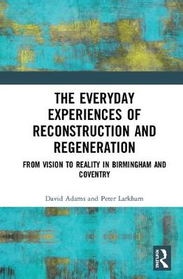 Everyday Experiences of Reconstruction and Regeneration book