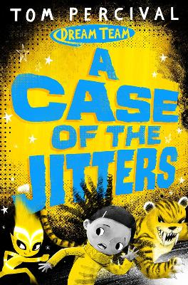 A Case of the Jitters by Tom Percival