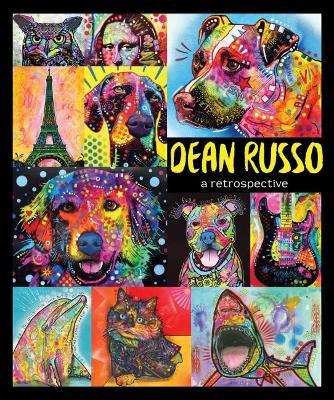 Dean Russo: A retrospective by Dean Russo