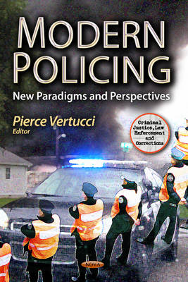 Modern Policing by Pierce Vertucci