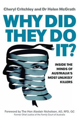 Why Did They Do It? by Cheryl Critchley