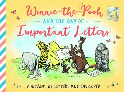 Winnie-the-Pooh and the Day of Important Letters by Winnie The Pooh