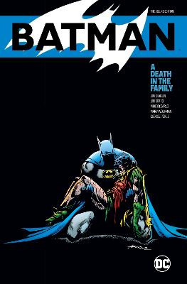 Batman: A Death in the Family The Deluxe Edition book