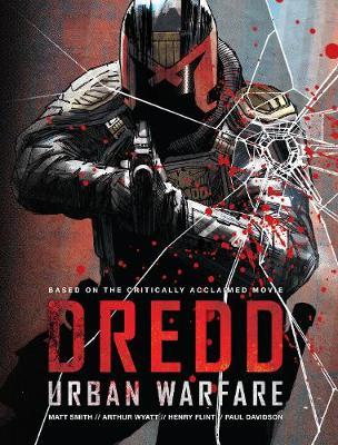 Dredd: Urban Warfare by Henry Flint