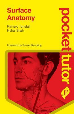 Pocket Tutor Surface Anatomy by Richard Tunstall