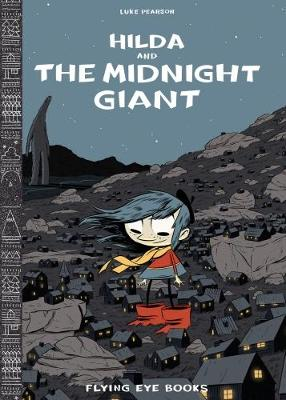 Hilda and the Midnight Giant book