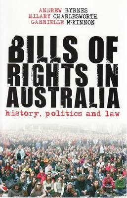 Bills of Rights in Australia by Andrew Byrnes