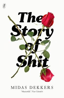 The Story Of Shit by Midas Dekkers