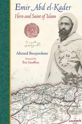 Emir Abd El-Kader by Ahmed Bouyerdene