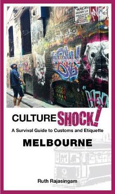 CultureShock! Melbourne by Ruth Rajasingam