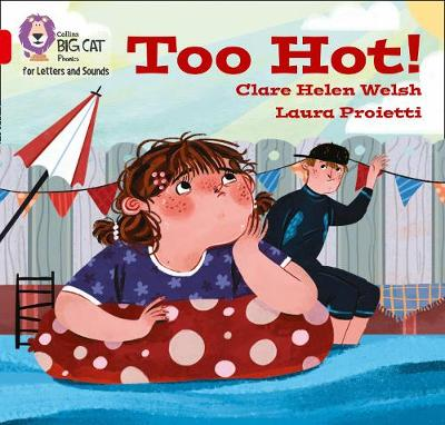 Collins Big Cat Phonics for Letters and Sounds - Too hot!: Band 02B/Red B by Clare Helen Welsh