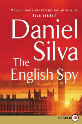 The English Spy [Large Print] by Daniel Silva