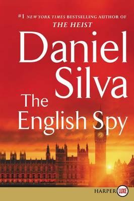 The English Spy [Large Print] by Daniel Silva