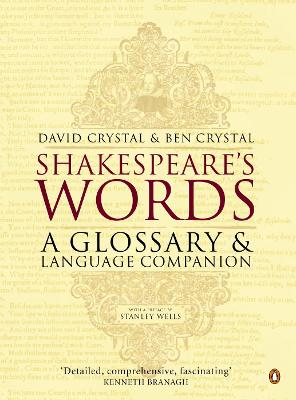 Shakespeare's Words by Ben Crystal