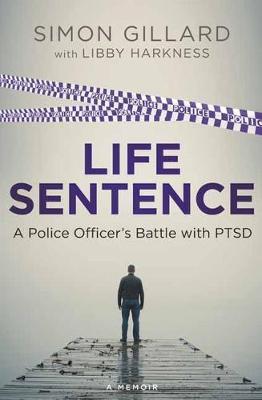 Life Sentence by Simon Gillard