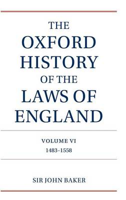 Oxford History of the Laws of England Volume VI book