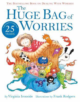 Huge Bag of Worries by Virginia Ironside