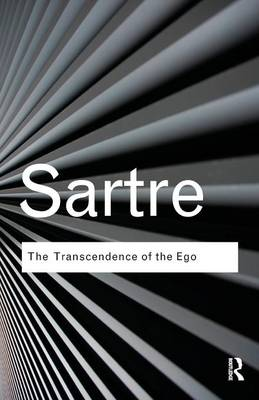 The Transcendence of the Ego by Jean-Paul Sartre
