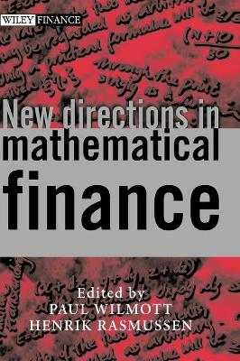 New Directions in Mathematical Finance by Paul Wilmott