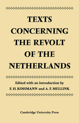 Texts Concerning the Revolt of the Netherlands book