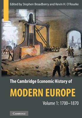 The Cambridge Economic History of Modern Europe 2 Volume Hardback Set by Stephen Broadberry
