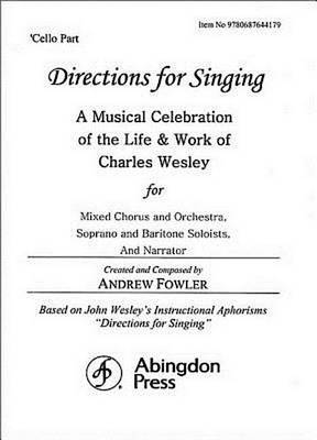 Directions for Singing - Cello by Andrew J Fowler