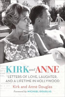 Kirk and Anne by Kirk Douglas