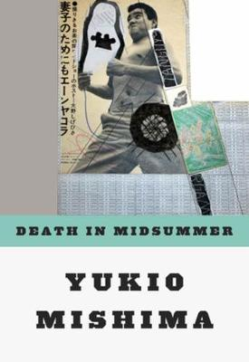 Death in Midsummer: And Other Stories by Yukio Mishima