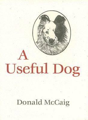 Useful Dog by Donald McCaig