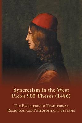 Syncretism in the West by S A Farmer