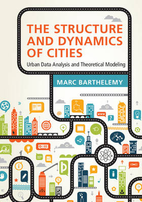 The Structure and Dynamics of Cities by Marc Barthelemy