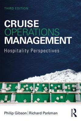 Cruise Operations Management: Hospitality Perspectives by Philip Gibson
