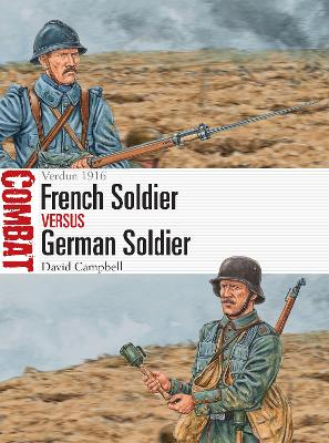 French Soldier vs German Soldier: Verdun 1916 book