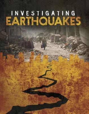 Investigating Earthquakes by Elizabeth Elkins