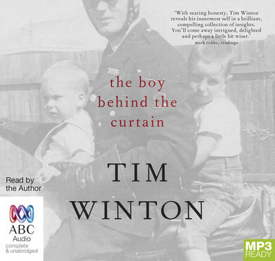 The Boy Behind The Curtain by Tim Winton