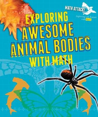 Exploring Awesome Animal Bodies with Math by Robyn Hardyman
