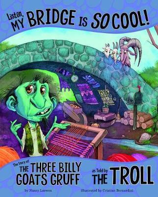 Listen, My Bridge Is So Cool! by Nancy Loewen