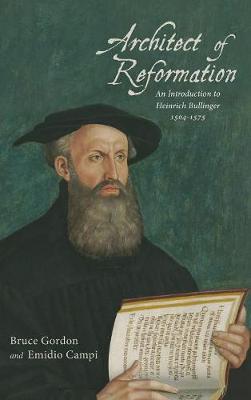 Architect of Reformation by Bruce Gordon